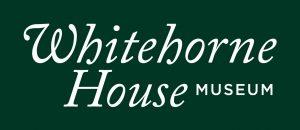 Whitehorne House Museum